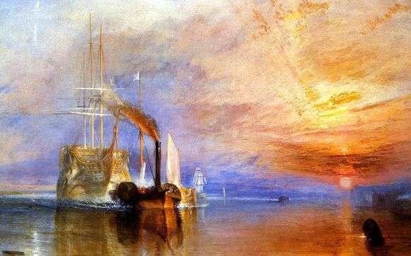Описание картины Уильяма Тернера «Последний рейс корабля Отважный»