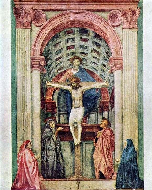 Описание картины Мазаччо «Троица»