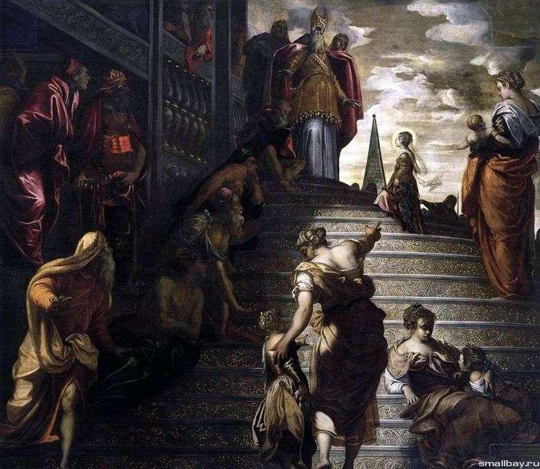 Описание картины Якопо Тинторетто «Введение Марии во храм»