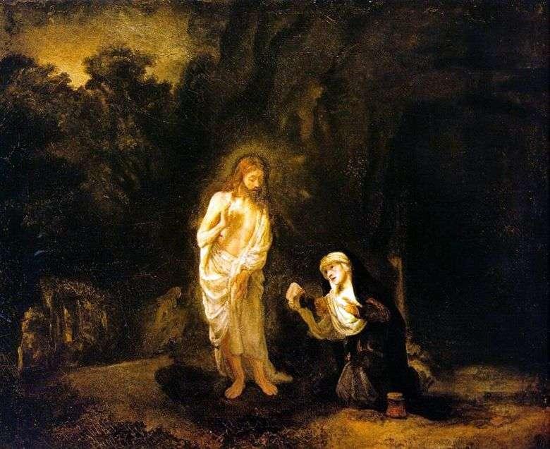 Описание картины Рембранта Харменса ван Рейна «Явление Христа Марии Магдалине»