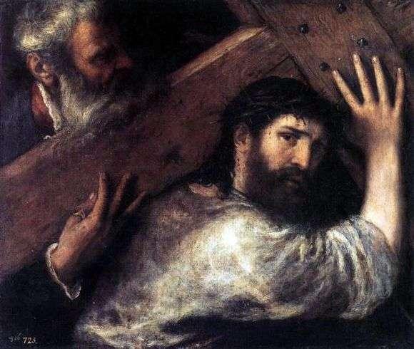 Описание картины Тициана Вечеллио «Несение креста»
