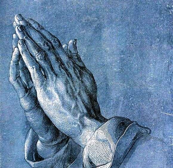 Описание картины Альбрехта Дюрера «Руки молящегося»