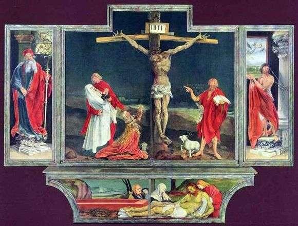 Описание картины Матиаса Грюневальда «Изенгеймский алтарь»