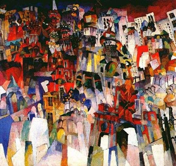 Описание картины Аристарха Лентулова «Москва»