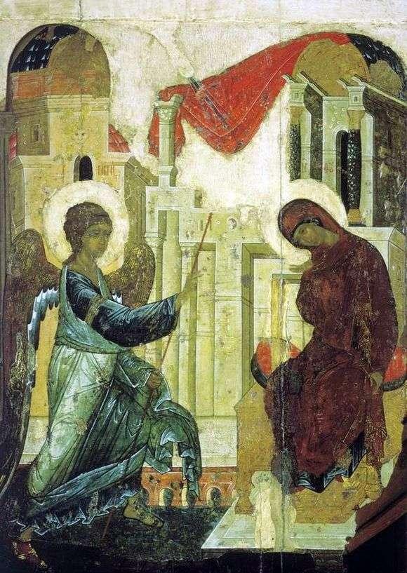 Описание иконы Андрея Рублева «Благовещение»