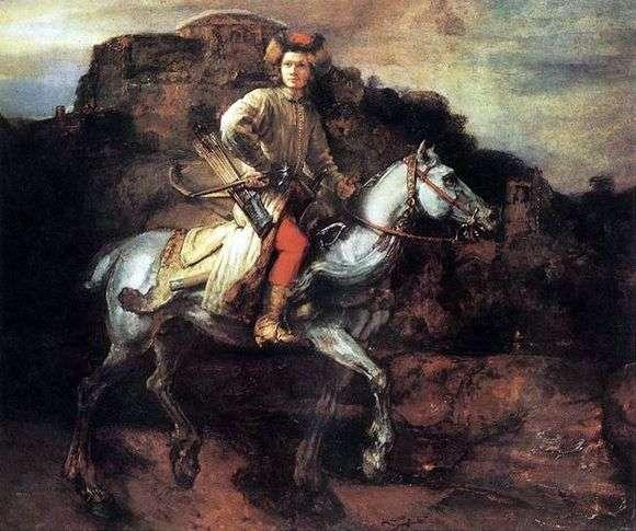 Описание картины Рембрандта «Польский всадник»