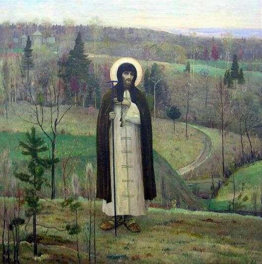 Описание картины Михаила Нестерова «Преподобный Сергий Радонежский»