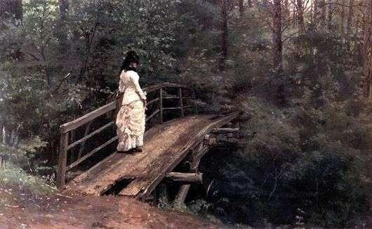 Описание картины Ильи Репина «Летний пейзаж» (На мостике)