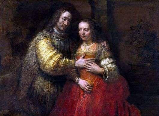 Описание картины Рембрандта «Еврейская невеста»