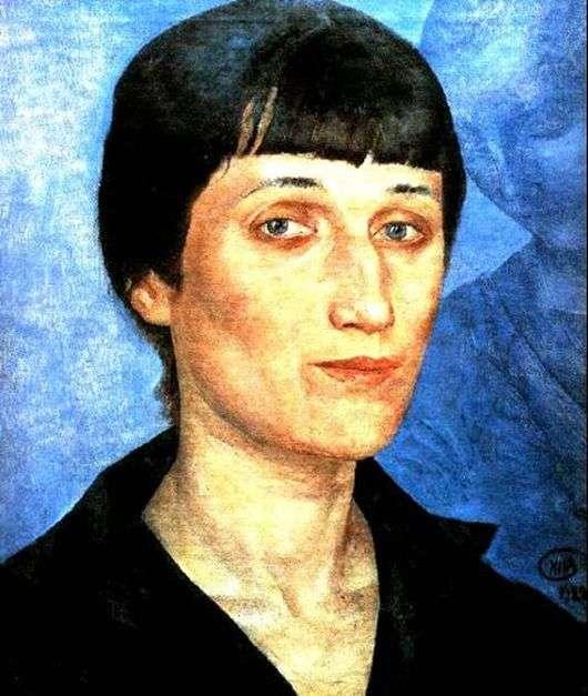 Описание картины Кузьмы Петрова Водкина «Портрет Анны Ахматовой»