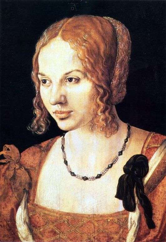 Описание картины Альбрехта Дюрера «Портрет венецианки»