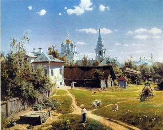 Описание картины Василия Поленова «Московский дворик»